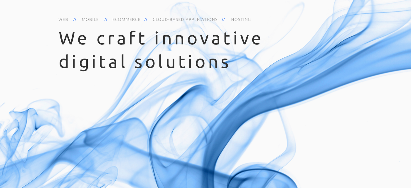 We craft innovative digital solutions